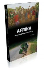 Afrika : Misija na crnom kontinentu