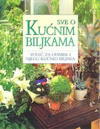 Sve o kućnim biljkama