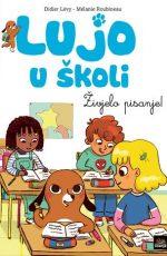 Lujo u školi : Živjelo pisanje!