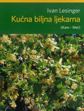 Kućna biljna ljekarna ( Kam-Met , knjiga 2 )