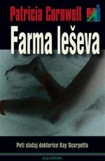 Farma leševa: Peti slučaj dr. Kay Scarpetta