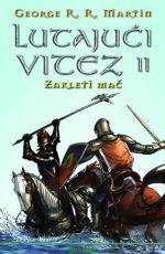Lutajući vitez II : Zakleti mač