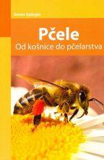 Pčele - od košnice do pčelarstva