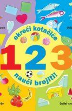 Okreći kotačiće : 123 - nauči brojiti