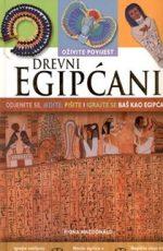 Drevni Egipćani: Oživite povijest Odjenite se, jedite, pišite i igrajte se baš kao Egipćani