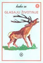 Kako se glasaju životinje 4 : jelen