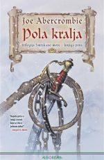 Pola kralja: trilogija Smrskano more - knjiga prva
