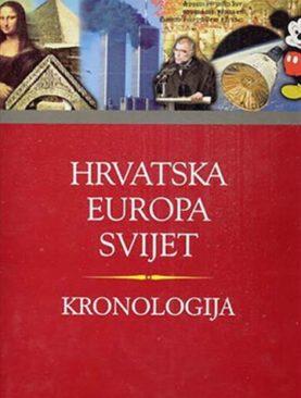 Kronologija : Hrvatska, Europa, svijet