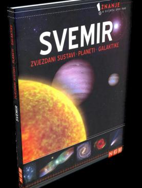 Svemir - Zvjezdani sustavi, planeti, galaktike