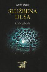 Službena duša – (P)ogledi - Arsen Dedić