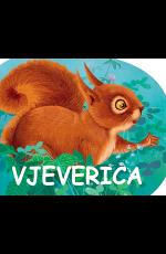 Vjeverica - Serija knjiga za djecu - MALE ŠUMSKE ŽIVOTINJE