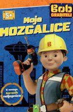 Bob Graditelj – moje mozgalice