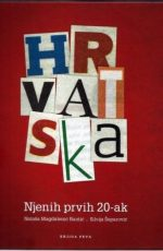 Hrvatska: Njenih prvih 20-ak
