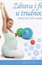 Zdrava i fit u trudnoći + DVD