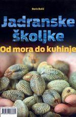 Jadranske školjke - Od mora do kuhinje