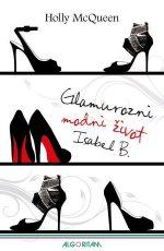 Glamurozni modni život Isabel B.