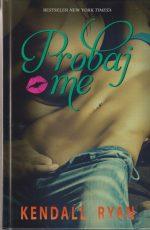 Knjiga Probaj me - Ljubav po mjeri 1
