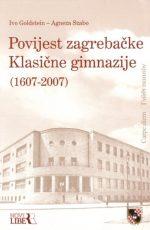Povijest Zagrebačke Klasične gimnazije (1607 - 2007)