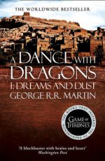 Song Of Ice And Fire 5: Dance With Dragons - part 1