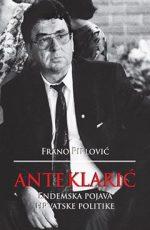 Ante Klarić Endemska pojava hrvatske politike